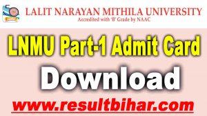 Lnmu Part 1 Admit Card Download 2021