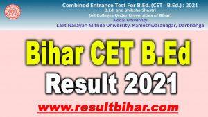Bihar CET B.Ed Result 2021